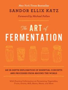 Art of Fermentation by Sandor Ellix Katz